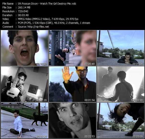Possum Dixon - Watch The Girl Destroy Me