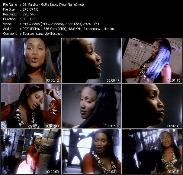 Malaika - Gotta Know (Your Name)