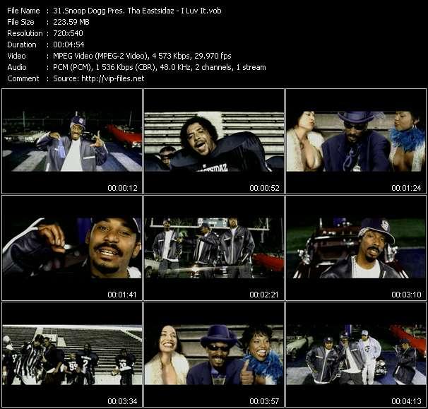 Snoop Dogg Pres. Tha Eastsidaz - I Luv It