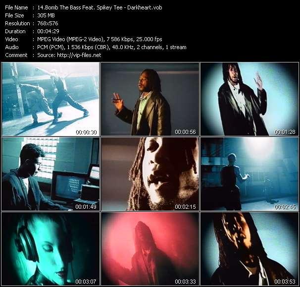 Bomb The Bass Feat. Spikey Tee - Darkheart