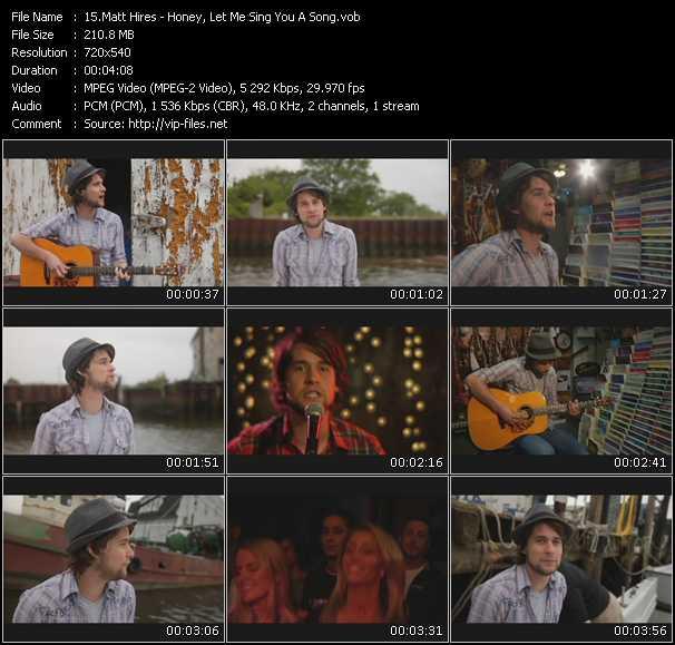 Matt Hires - Honey, Let Me Sing You A Song
